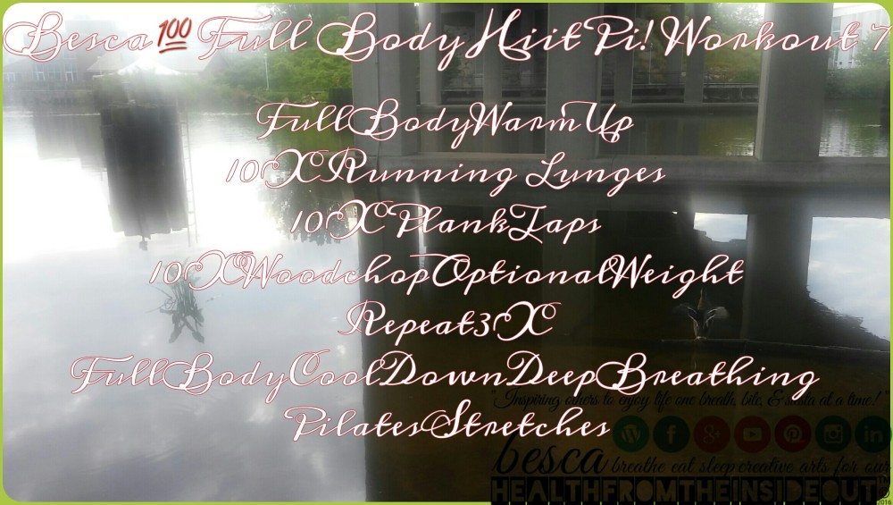 Besca100FullBodyHiitPi!Workout7